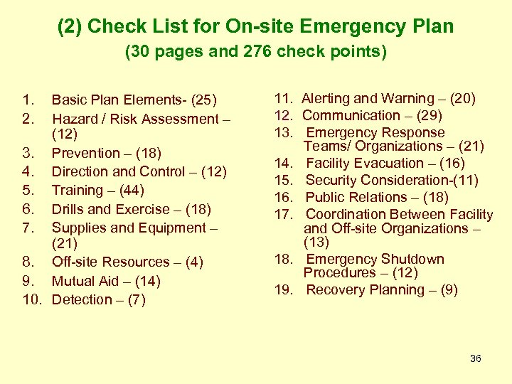 (2) Check List for On-site Emergency Plan (30 pages and 276 check points) 1.
