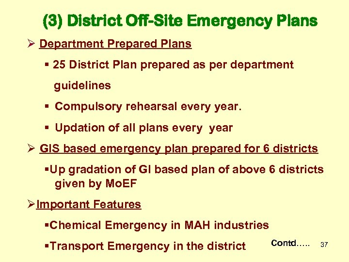 (3) District Off-Site Emergency Plans Ø Department Prepared Plans § 25 District Plan prepared