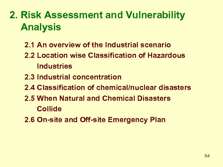 2. Risk Assessment and Vulnerability Analysis 2. 1 An overview of the Industrial scenario