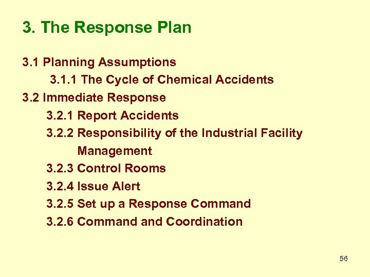 3. The Response Plan 3. 1 Planning Assumptions 3. 1. 1 The Cycle of