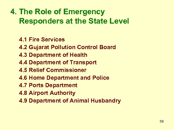 4. The Role of Emergency Responders at the State Level 4. 1 Fire Services