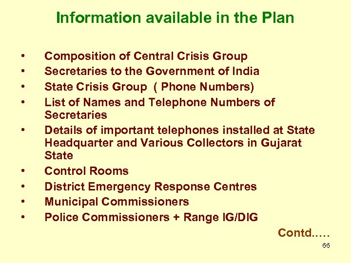 Information available in the Plan • • • Composition of Central Crisis Group Secretaries