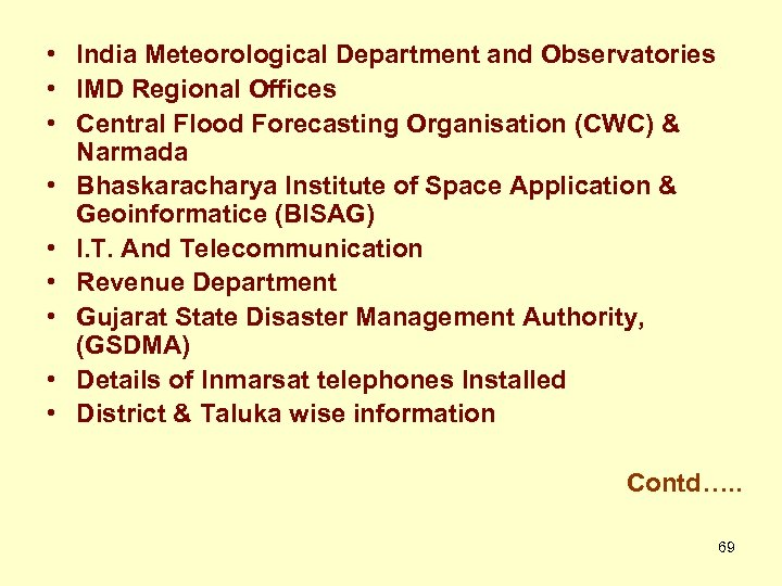 • India Meteorological Department and Observatories • IMD Regional Offices • Central Flood