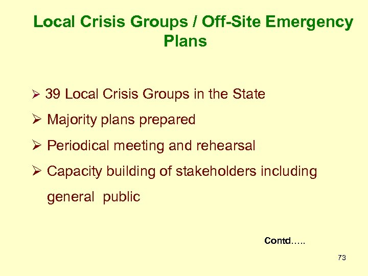 Local Crisis Groups / Off-Site Emergency Plans Ø 39 Local Crisis Groups in the