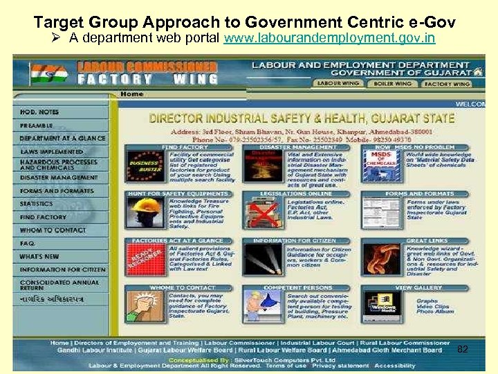 Target Group Approach to Government Centric e-Gov Ø A department web portal www. labourandemployment.