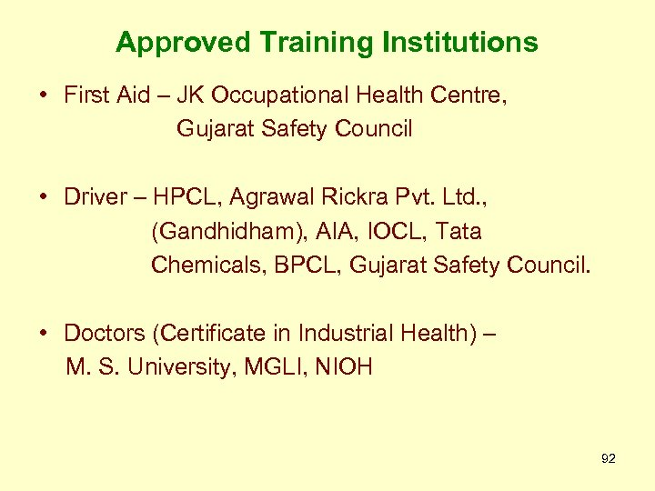 Approved Training Institutions • First Aid – JK Occupational Health Centre, Gujarat Safety Council