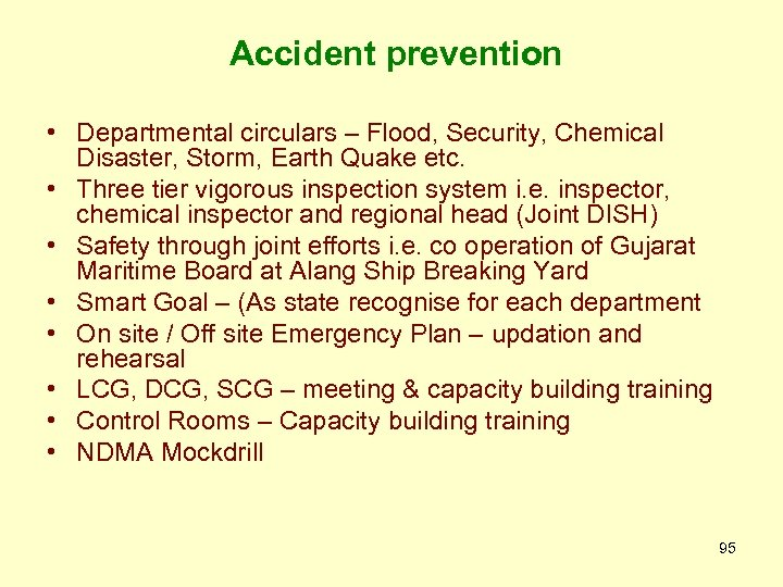 Accident prevention • Departmental circulars – Flood, Security, Chemical Disaster, Storm, Earth Quake etc.