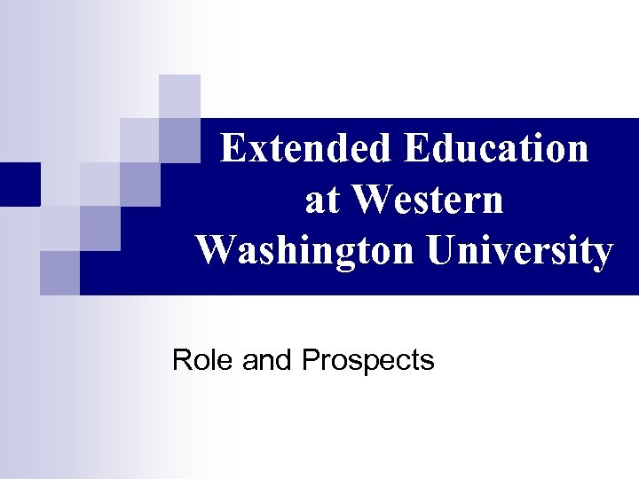 Extended Education at Western Washington University Role and Prospects