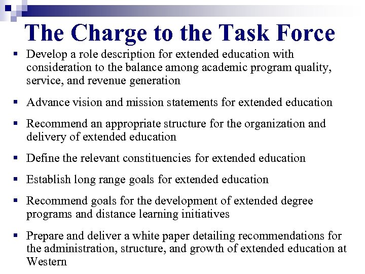 The Charge to the Task Force § Develop a role description for extended education