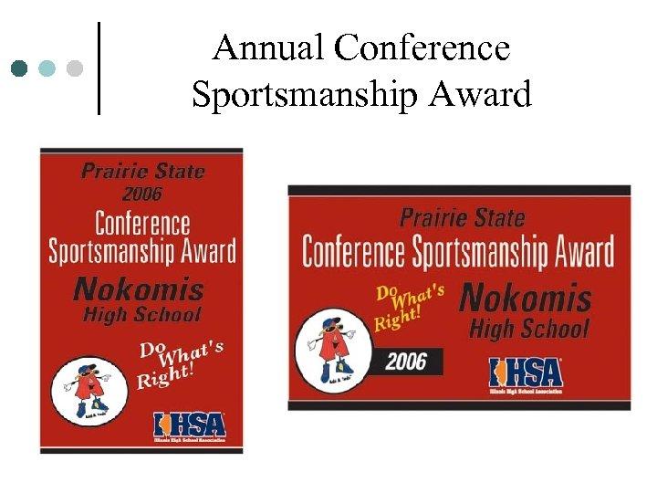 Annual Conference Sportsmanship Award