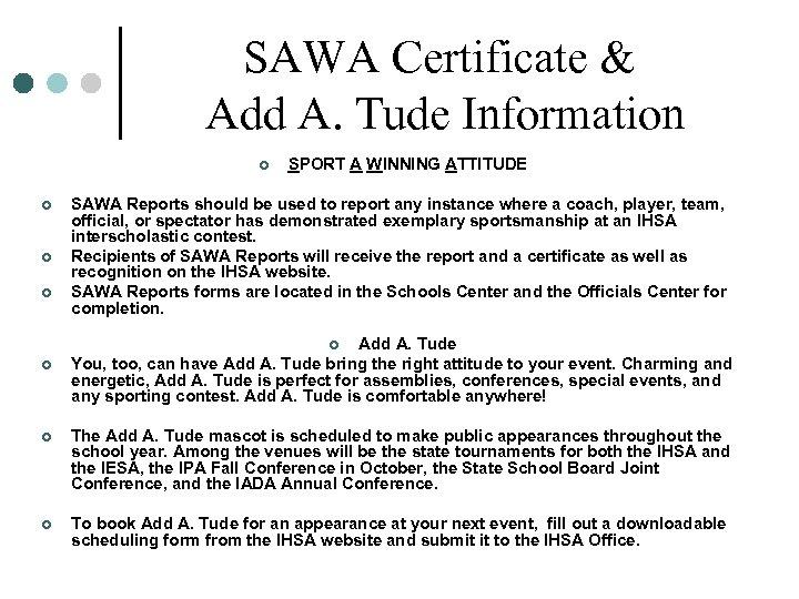 SAWA Certificate & Add A. Tude Information ¢ ¢ SPORT A WINNING ATTITUDE SAWA