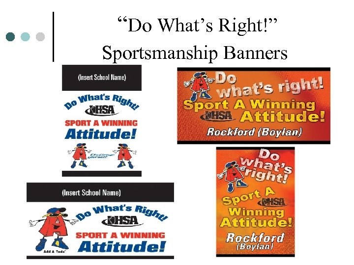 """""""Do What's Right!"""" Sportsmanship Banners"""