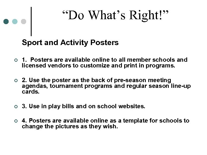 """""""Do What's Right!"""" Sport and Activity Posters ¢ 1. Posters are available online to"""