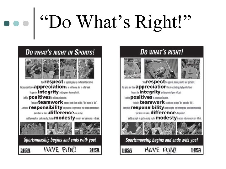 """""""Do What's Right!"""""""
