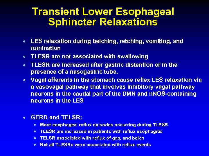 Transient Lower Esophageal Sphincter Relaxations · LES relaxation during belching, retching, vomiting, and rumination
