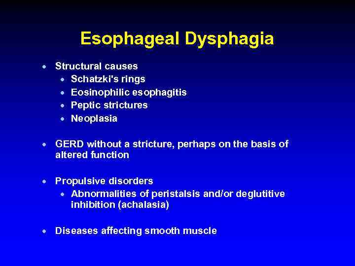 Esophageal Dysphagia · Structural causes · Schatzki's rings · Eosinophilic esophagitis · Peptic strictures