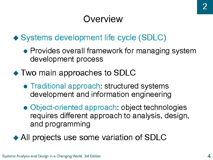 2 Chapter 2 Approaches to System Development Systems