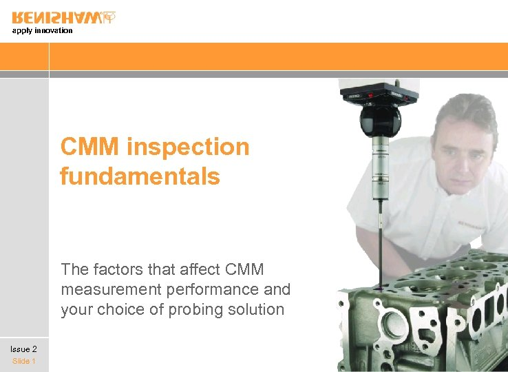 apply innovation CMM inspection fundamentals The factors that affect CMM measurement performance and your