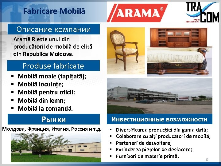 Fabricare Mobilă Описание компании Aramă R este unul din producătorii de mobilă de elită