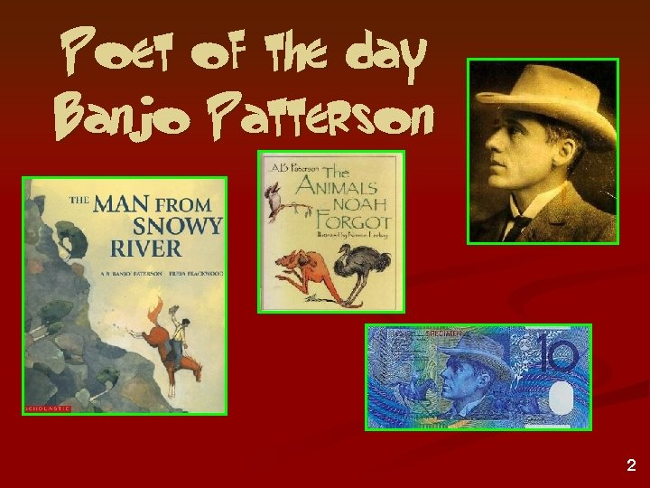 Poet of the day Banjo Patterson 2