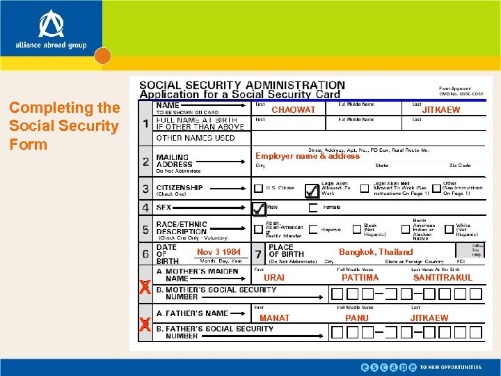 Completing the Social Security Form CHAOWAT JITKAEW Employer name & address Nov 3 1984