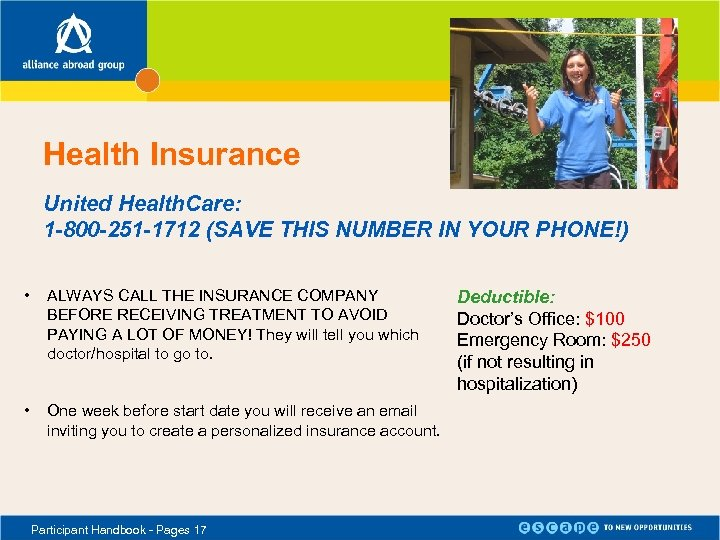 Health Insurance United Health. Care: 1 -800 -251 -1712 (SAVE THIS NUMBER IN YOUR