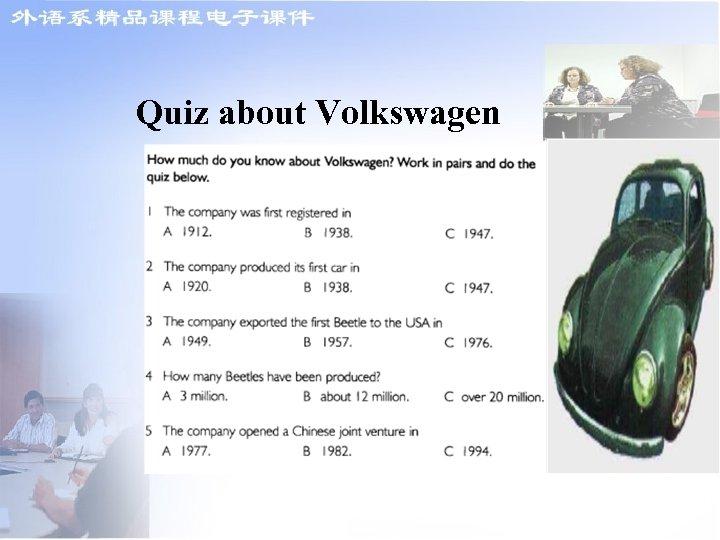 Quiz about Volkswagen