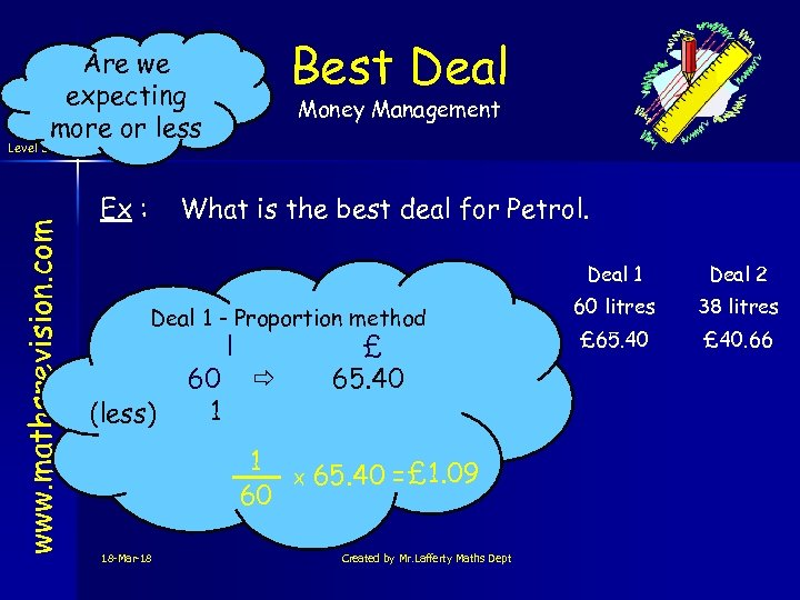 www. mathsrevision. com Level 3 Best Deal Are we expecting more or less Ex