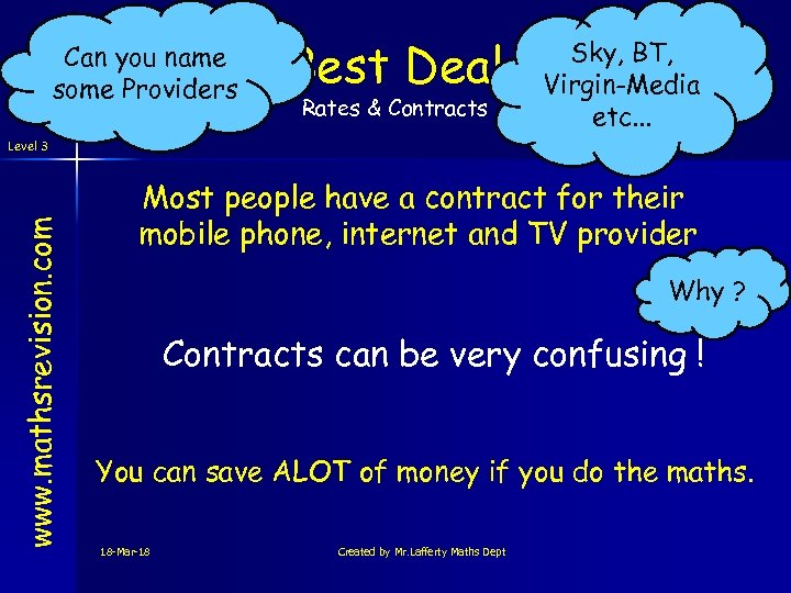 Can you name some Providers Best Deal Rates & Contracts Sky, BT, Virgin-Media etc.