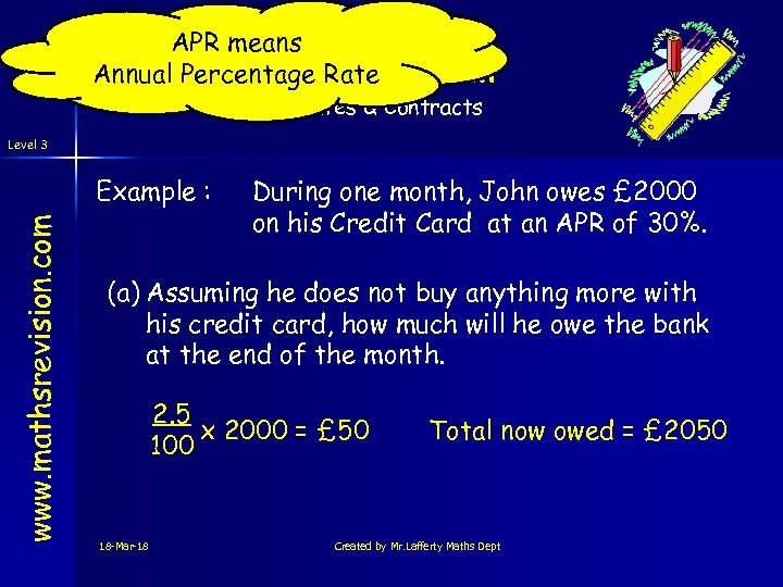 APR means Annual Percentage Rate Best Deal Rates & Contracts Level 3 www. mathsrevision.