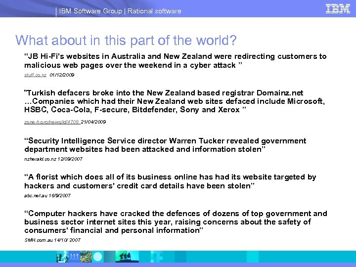 IBM Software Group | Rational software What about in this part of the world?
