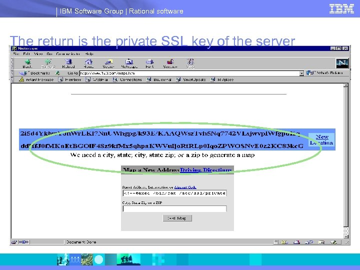 IBM Software Group | Rational software The return is the private SSL key of