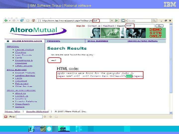 IBM Software Group | Rational software XSS Example I HTML code: