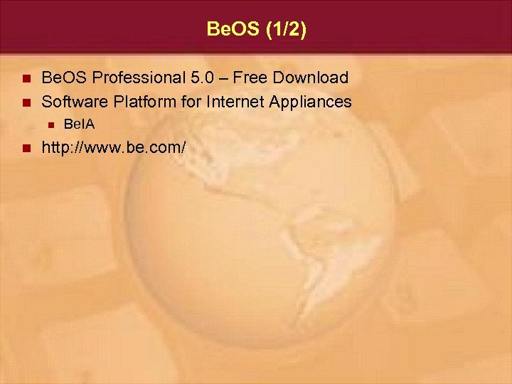 Be. OS (1/2) n n Be. OS Professional 5. 0 – Free Download Software
