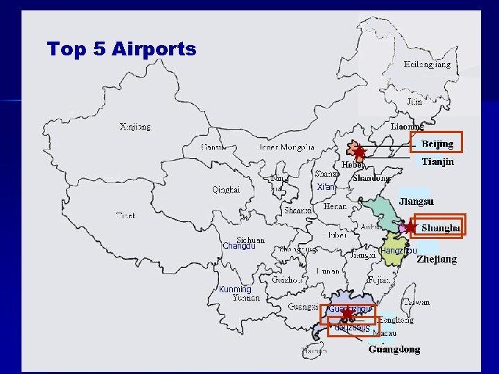 Top 5 Airports Xi'an Changdu Hangzhou Kunming Guangzhou Shenzhen