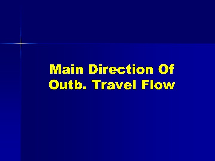 Main Direction Of Outb. Travel Flow