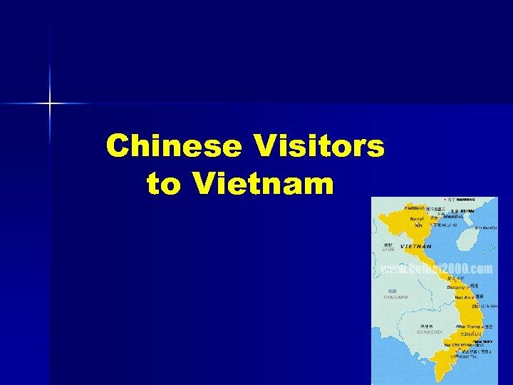 Chinese Visitors to Vietnam