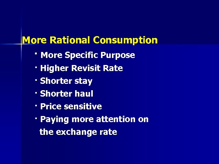 More Rational Consumption · More Specific Purpose · Higher Revisit Rate · Shorter stay
