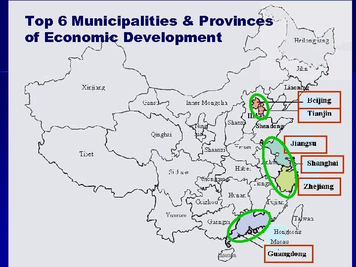 Top 6 Municipalities & Provinces of Economic Development