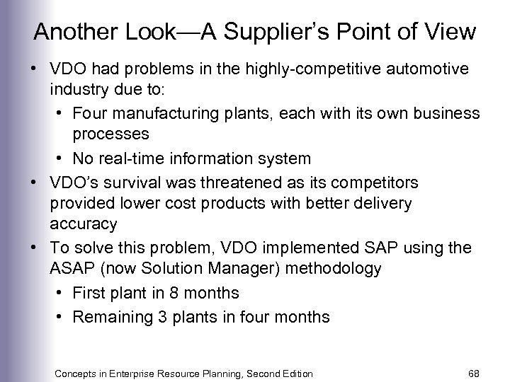 Another Look—A Supplier's Point of View • VDO had problems in the highly-competitive automotive