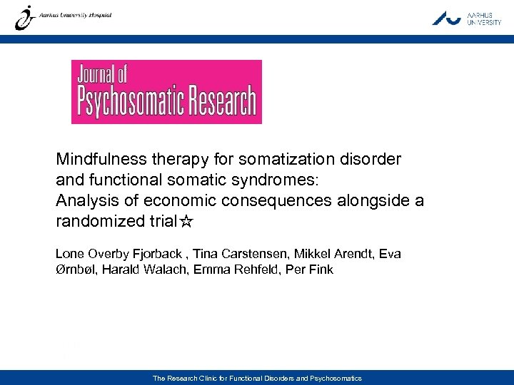 Mindfulness therapy for somatization disorder and functional somatic syndromes: Analysis of economic consequences