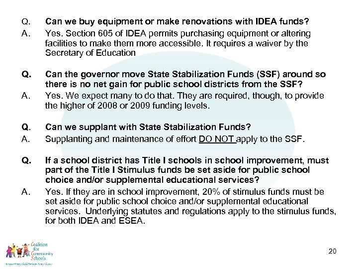 Q. A. Q. A. Can we buy equipment or make renovations with IDEA funds?