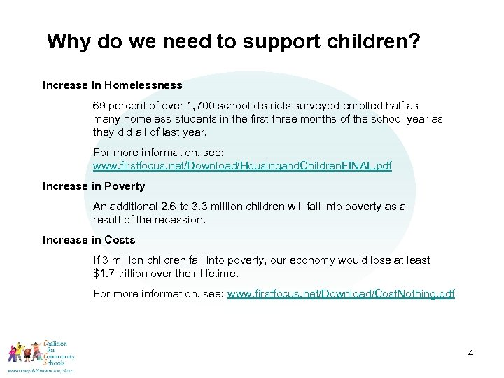 American Recovery and Reinvestment Act: Why do we need to support children? Increase in