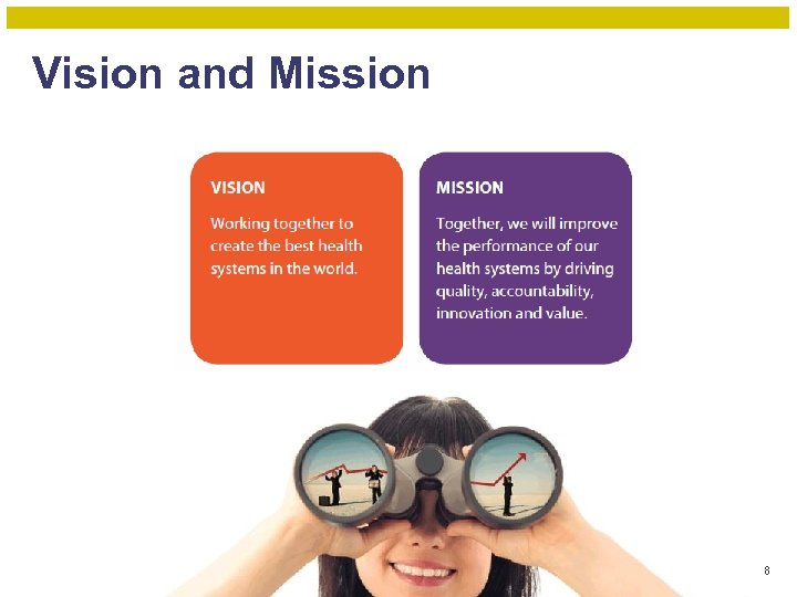 Vision and Mission 8