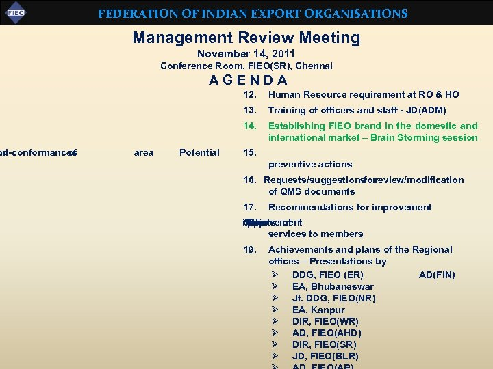 nd on-conformances of FEDERATION OF INDIAN EXPORT ORGANISATIONS Management Review Meeting November 14, 2011