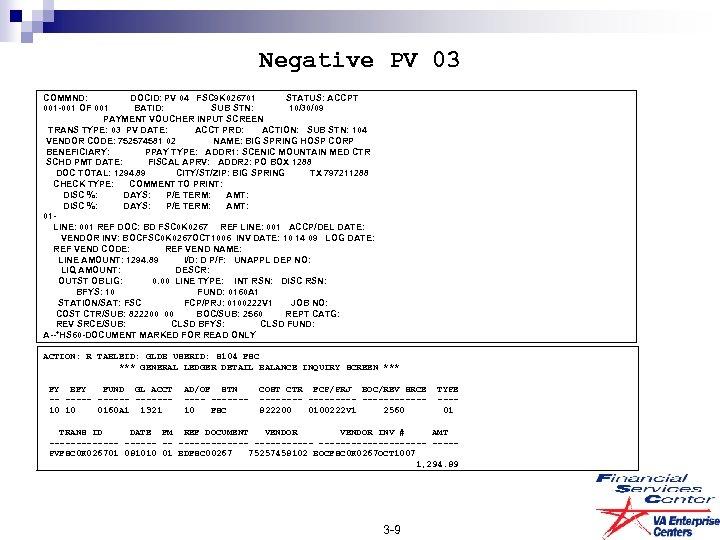 Negative PV 03 COMMND: DOCID: PV 04 FSC 9 K 026701 STATUS: ACCPT 001