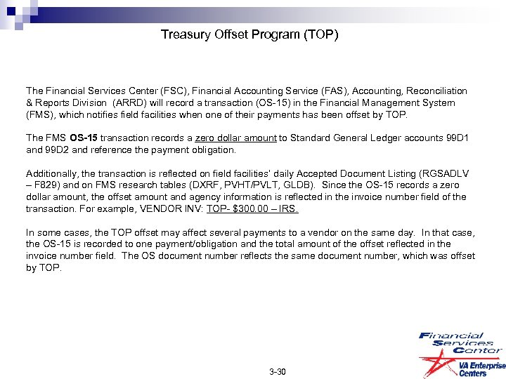Treasury Offset Program (TOP) The Financial Services Center (FSC), Financial Accounting Service (FAS), Accounting,