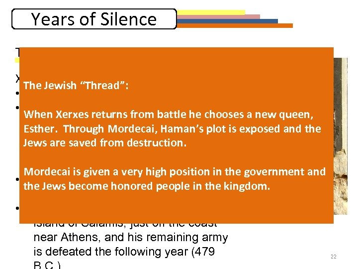 """Years of Silence The First """"thread"""": Persian History Xerxes (486 -465 B. C. ):"""