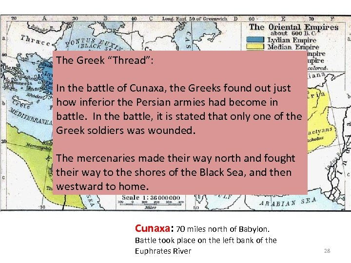 """The Greek """"Thread"""": In the battle of Cunaxa, the Greeks found out just how"""