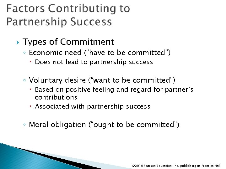"""Types of Commitment ◦ Economic need (""""have to be committed"""") Does not lead"""